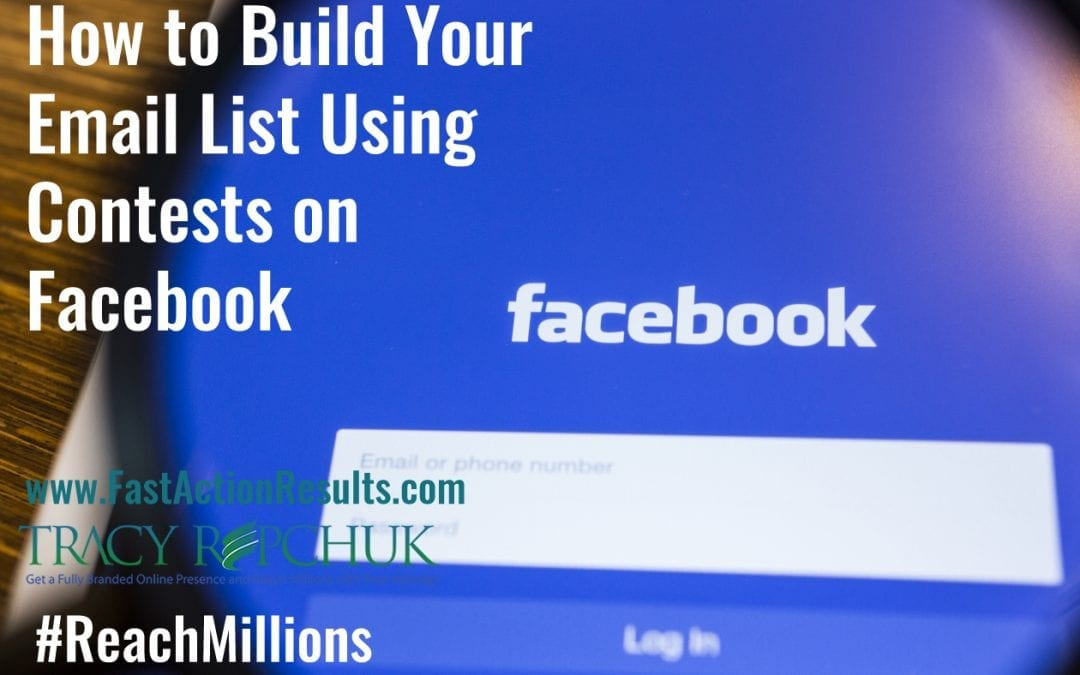 How to Build Your Email List Using Contests on Facebook