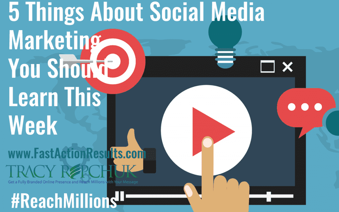 5 Things About Social Media Marketing You Should Learn This Week