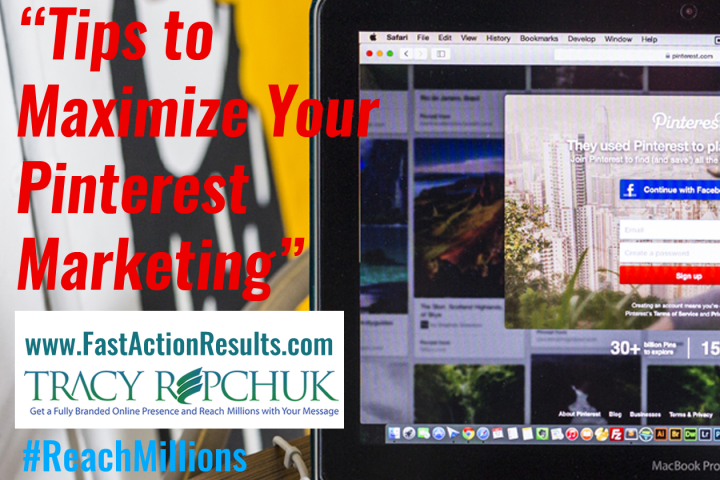 Tips to Maximize Your Pinterest Marketing