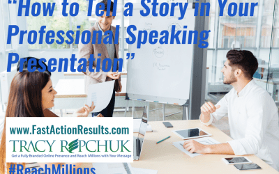 How to Tell a Story in Your Professional Speaking Presentation