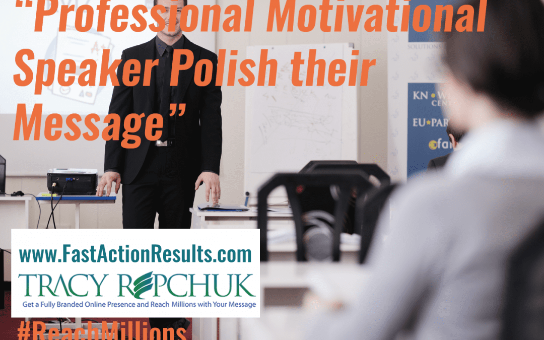 Professional Motivational Speaker Polish their Message