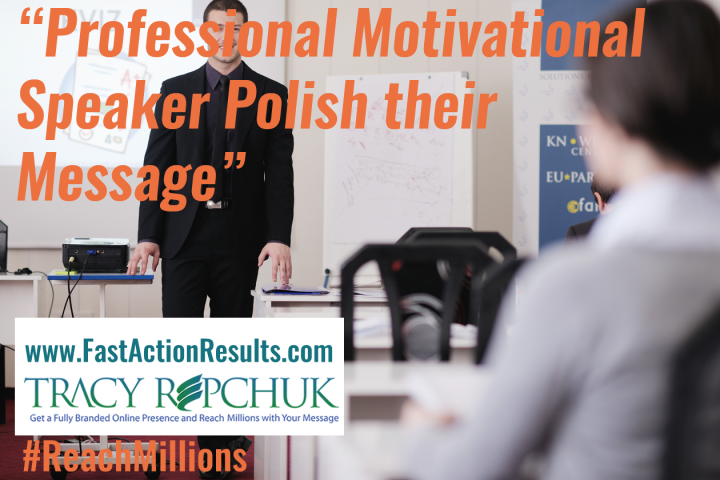 Professional Motivational Speaker Polish their Message