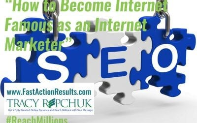 How to Become Internet Famous as an Internet Marketer