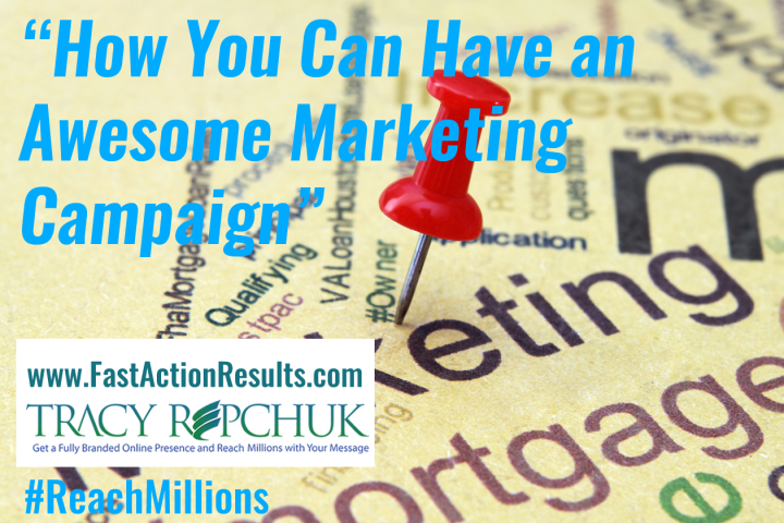 How You Can Have an Awesome Marketing Campaign