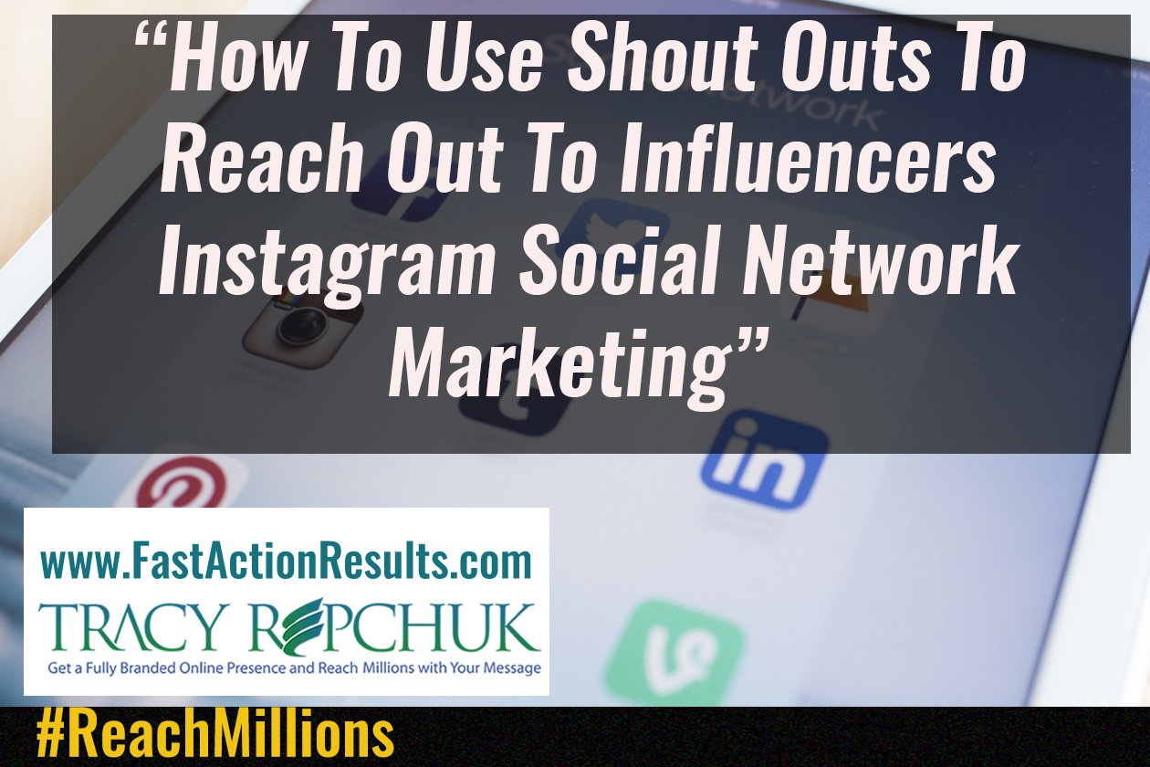 How To Use Shout Outs To Reach Out To Influencers Instagram Social Network Marketing