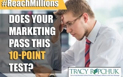 Does Your Marketing Pass This 10-Point Test?