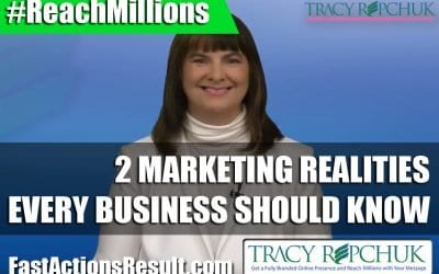 2 Marketing Realities Every Business Should Know