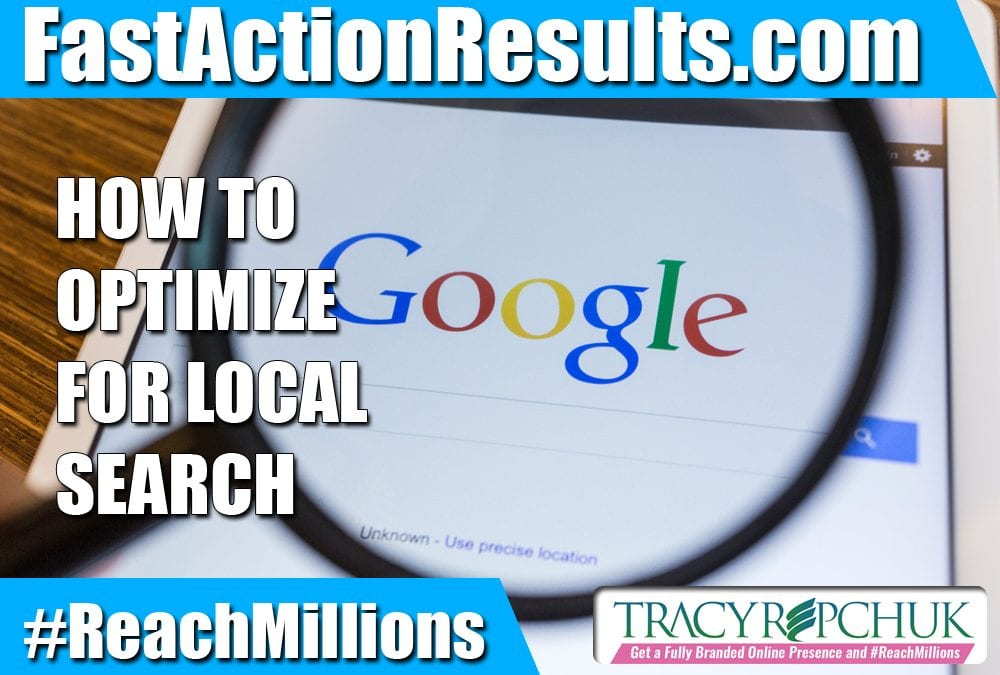How to Optimize for Local Search