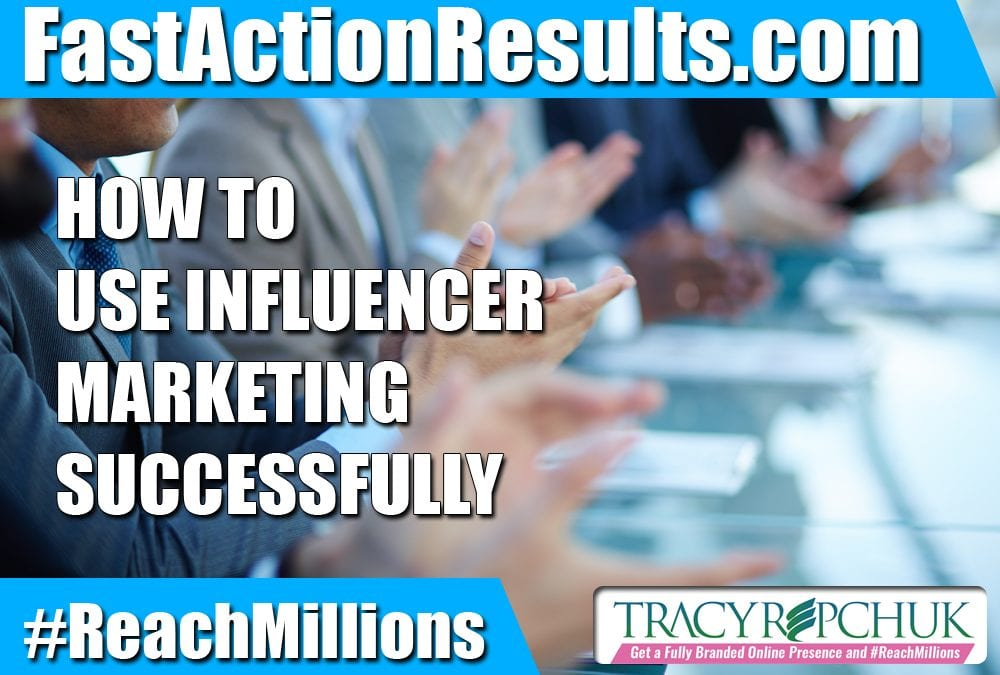 How to Use Influencer Marketing Successfully